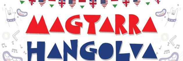 MAGYARRA HANGOLVA – dalszöveg-fordító verseny általános iskolásoknak
