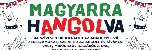 Magyarra Hangolva 2018/2019 – Íme a döntőbe jutott versenyzők névsora!