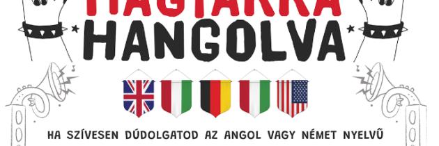 Magyarra Hangolva 2020 pályázati felhívás